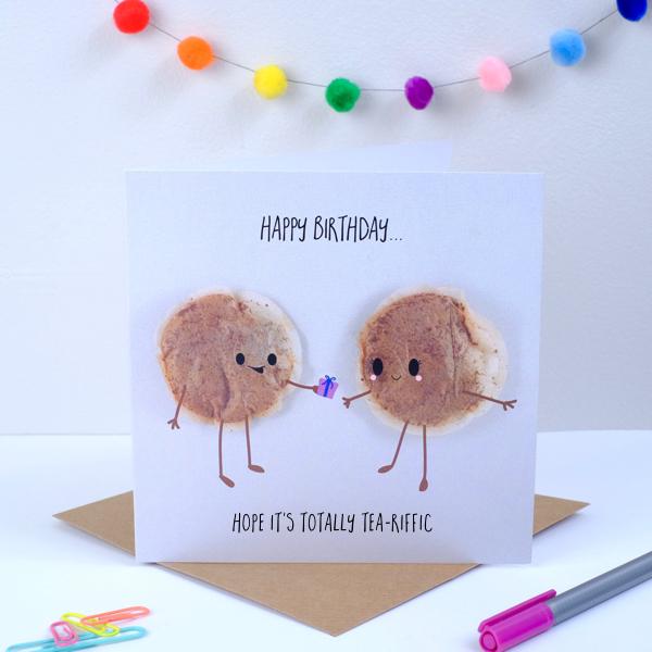 Happy Birthday Card Hope Its Totally Tea Rrific Yumbles