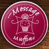 Message Muffins