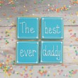 Best Ever Daddy cookie set