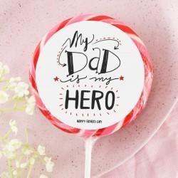 'My Dad Is My Hero' Giant Lollipop