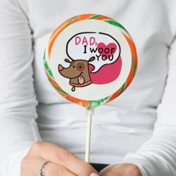 'Dad, I Woof You' Giant Lollipop