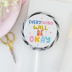 Rainbow 'Everything Will Be Okay' Giant Lollipop