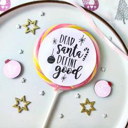 Dear Santa Define Good Lollipop