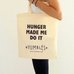 Hunger Made Me Do It  - Yumbles Tote Bag