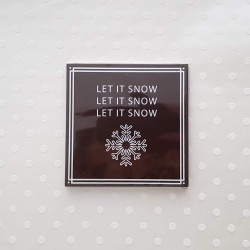 LET IT SNOW CHOCOLATE CARD