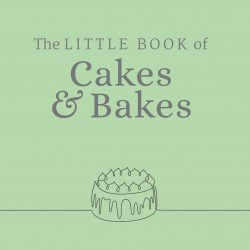The Little Book of Cakes & Bakes