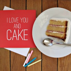I Love You And Cake Valentine's Card
