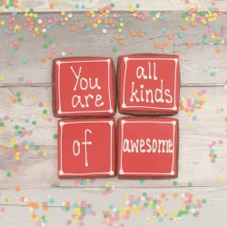 You Are All Kinds of Awesome Cookie Gift