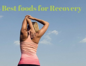 Best Foods For Recovery