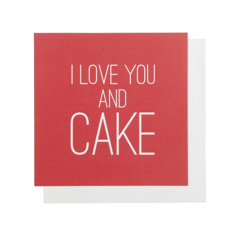 I love you and cake greeting card