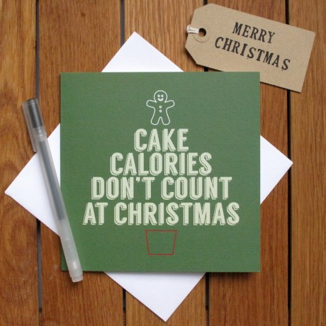 cake calories dont count at christmas card